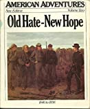 Old Hate, New Hope (American Adventures)