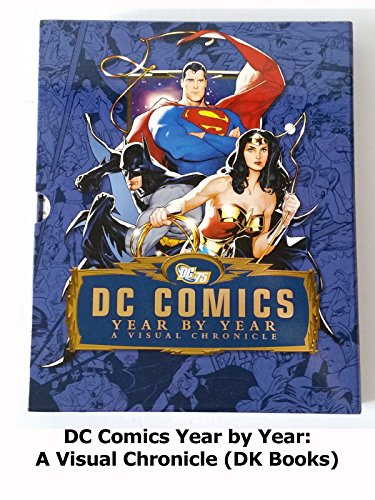 Review: DC Comics Year by Year: A Visual Chronicle (DK Books)