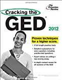 Cracking the GED, 2012 Edition (College Test Preparation)