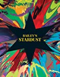 David Bailey Bailey's Stardust (National Gallery of Scotland: Exhibition Catalogues)