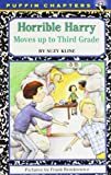 Horrible Harry Moves up to the Third Grade (0140389725) by Kline, Suzy