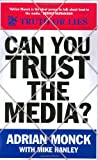 img - for Can You Trust the Media? book / textbook / text book
