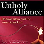 Unholy Alliance: Radical Islam and the American Left | David Horowitz