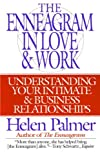 img - for The Enneagram in Love and Work: Understanding Your Intimate and Business Relationships book / textbook / text book