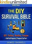 Survival: The DIY Survival Bible: DIY...