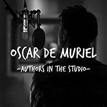 FREE: Audible Interview With Oscar de Muriel: Audible Sessions Discours Auteur(s) : Oscar de Muriel,  Audible Narrateur(s) : Oscar de Muriel,  Audible