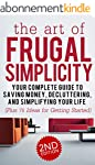 Frugal: The Art of Frugal Simplicity...