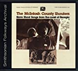 echange, troc Mcintosh County Shouters - Slave Shout Songs from the Coast of Georgia