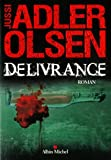 vignette de 'Les enquêtes du département V n° 3<br /> Délivrance (Jussi Adler-Olsen)'