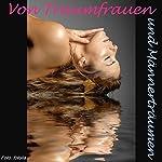 Von Traumfrauen und Männerträumen | Doris Lerche,Ulli Weigel