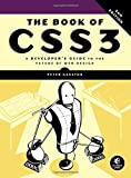 The Book of CSS3: A Developers Guide to the Future of Web Design