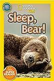 Shelby Alinsky National Geographic Readers: Sleep, Bear!
