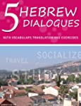 5 Hebrew Dialogues With Vocabulary, T...