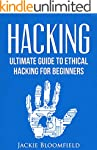 Hacking: Ultimate Guide to Ethical Ha...
