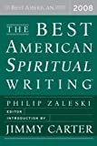 The Best American Spiritual Writing 2008 (The Best American Series)