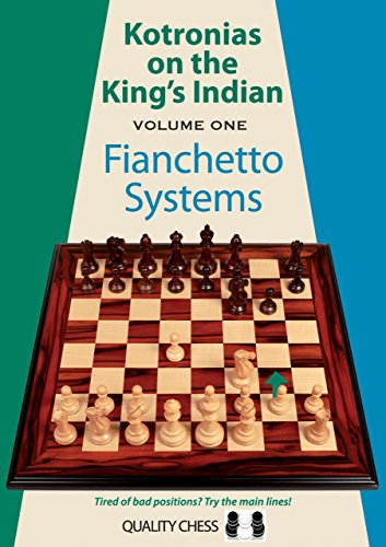 Kotronias on the King's Indian, Volume 1: Fianchetto Systems