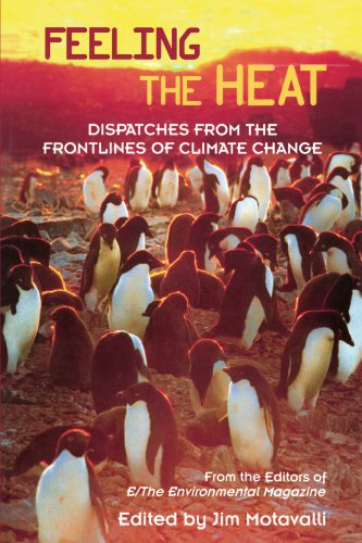 Feeling the Heat: Dispatches from the Front Lines of Climate Change (Frontline Heat compare prices)