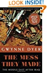 The Mess They Made (Revised Edition):...