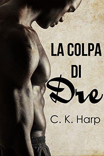 la-colpa-di-dre-italian-edition
