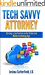 Tech Savvy Attorney: Starting a Law P...