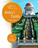 img - for Baha'i Faith (World Religions (Facts on File)) book / textbook / text book