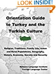 Orientation Guide to Turkey and the T...