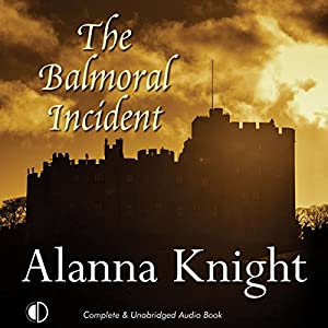 The Balmoral Incident Audiobook