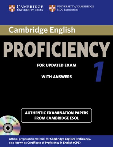 Cambridge English Proficiency 1 for Updated Exam Self-study Pack (student's Book with Answers and Audio CDs (2)): Authentic Examination Papers from Cambridge ESOL (CPE Practice Tests)