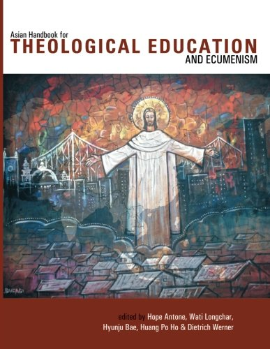 Asian Handbook for Theological Education and Ecumenism: (Regnum Studies in Global Christianity)