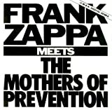 Frank Zappa Meets The Mothers Of Prevention By Frank Zappa (0001-01-01)