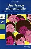 echange, troc Salvator Erba - Une France pluriculturelle : Le débat sur l'intégration et les discriminations