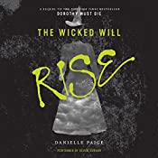 The Wicked Will Rise | [Danielle Paige]