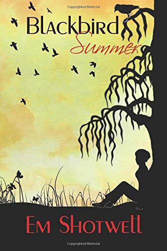 Blackbird Summer (Blackbird Series) (Volume 1)