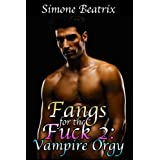 Fangs for the Fuck 2: Vampire Orgy (Gay Vampire Gangbang Erotica)di Simone Beatrix
