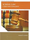 School Law: Cases and Concepts (10th Edition) (Allyn & Bacon Educational Leadership)