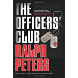 The Officers' Club ~ Ralph Peters