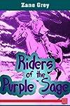 Riders of the Purple Sage (English Ed...