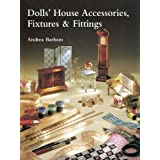 Dolls' House Accessories, Fixtures & Fittingsby Andrea Barham