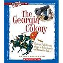 The Georgia Colony (True Books: American History)