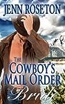 The Cowboy's Mail Order Bride (BBW Ro...