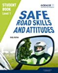 Edexcel Level 1 Safe Road Skills and...