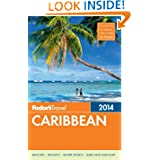 Fodor's Caribbean 2014 (Full-color Travel Guide)