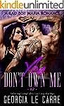 You Don't Own Me: A Bad Boy Mafia Rom...