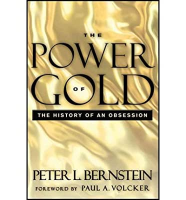 [POWER OF GOLD] by (Author)Bernstein, Peter L. on Apr-17-12 de Peter L. Bernstein