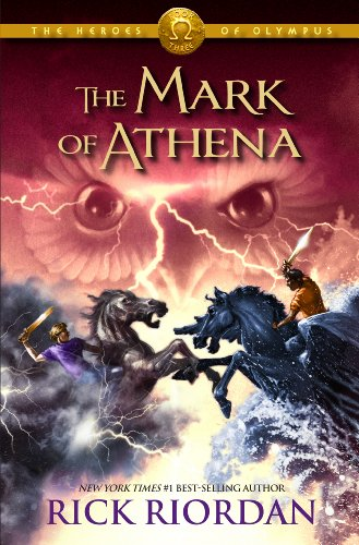 Mark of Athena by Rick Riordan
