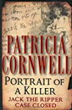 Portrait of a Killer: Jack the Ripper - Case Closed (0399149325) by Patricia Cornwell