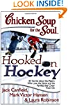 Chicken Soup for the Soul: Hooked on...