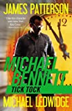 James Patterson Tick Tock (Michael Bennett)