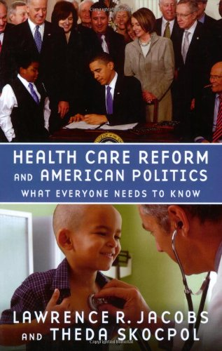 Health Care Reform and American Politics: What Everyone...