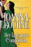 img - for Her Ladyship's Companion by Bourne, Joanna Watkins(November 13, 2014) Paperback book / textbook / text book